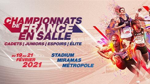 Championnats de France Elite en salle à Miramas 2021 : Le guide complet